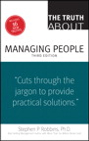 The Truth About Managing People ebook by Stephen P. Robbins