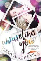 Unraveling You Series Book 3-4 ebook by Jessica Sorensen