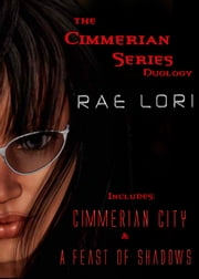 The Cimmerian Series Duology Boxed Set ebook by Rae Lori