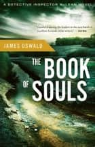 The Book of Souls eBook by James Oswald