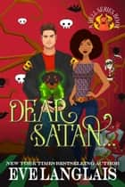 Dear Satan... ebook by