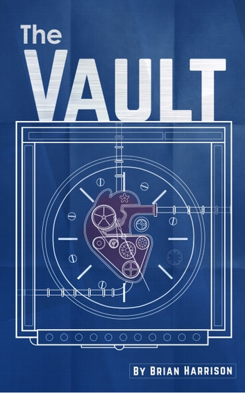 The Vault ebook by Brian Harrison