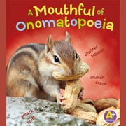 Mouthful of Onomatopoeia, A audiobook by Bette Blaisdell