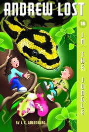 Andrew Lost #15: In the Jungle ebook by J.C. Greenburg,Jan Gerardi