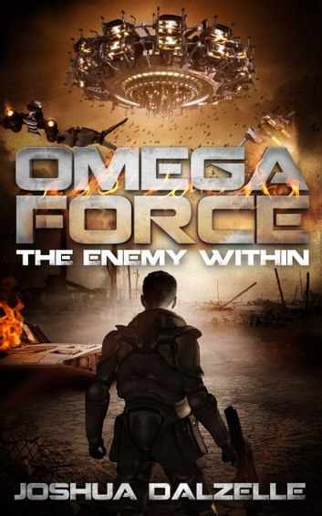 Omega Force: The Enemy Within (OF4) ebook by Joshua Dalzelle