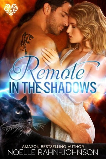 Remote in the Shadows ebook by Noelle Rahn-Johnson