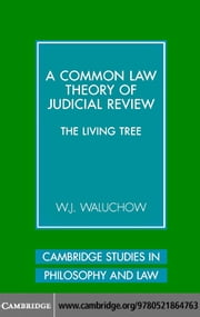 Common Law Theory Judicial Review ebook by Waluchow,W. J.