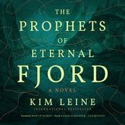 The Prophets of Eternal Fjord audiobook by Kim Leine