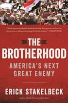 The Brotherhood ebook by Erick Stakelbeck