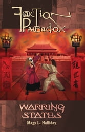 Faction Paradox: Warring States ebook by Mags L. Halliday