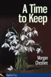 A Time to Keep ebook by Morgan Cheshire