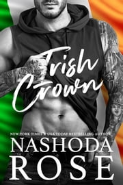Irish Crown ebook by Nashoda Rose