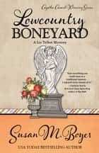 LOWCOUNTRY BONEYARD ebook by Susan M. Boyer