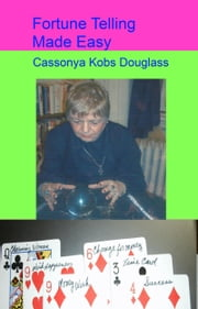 Fortune Telling Made Easy ebook by Cassonya  Kobs Douglass, MsD