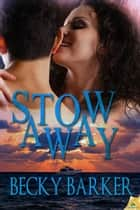 Stowaway ebook by Becky Barker