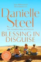 Blessing In Disguise ebook by Danielle Steel