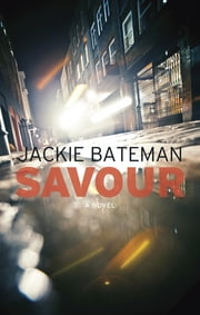 Savour ebook by Jackie Bateman