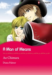 A Man of Means (Harlequin Comics) - Harlequin Comics ebook by Diana Palmer,Ao Chimura