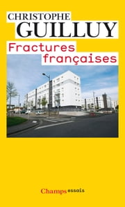 Fractures françaises ebook by Christophe Guilluy