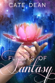Flights of Fantasy ebook by Cate Dean