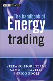The Handbook of Energy Trading ebook by Stefano Fiorenzani,Samuele Ravelli,Enrico Edoli