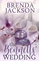 THE BENNETTS' WEDDING ebook by Brenda Jackson