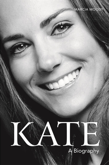 Kate - A Biography ebook by Marcia Moody