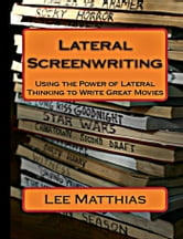 Lateral Screenwriting ebook by Lee Matthias