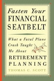 Fasten Your Financial Seatbelt: What Surviving an Airplane Crash Taught Me About Retirement Planning