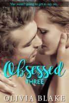 Obsessed 3 ebook by Olivia Blake