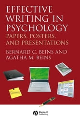 Effective Writing in Psychology - Papers, Posters, and Presentations ebook by Bernard C. Beins,Agatha M. Beins