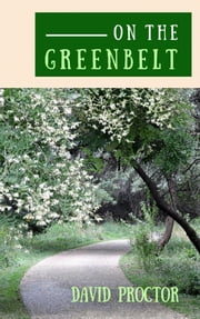 On the Greenbelt ebook by David Proctor