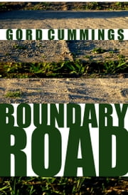 Boundary Road ebook by Gord Cummings