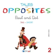 TALES OF OPPOSITES 2 - PAUL AND DOT ebook by Mercé Viana Martínez