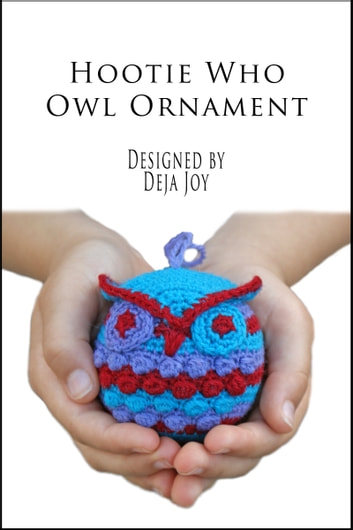 Hootie Who Owl Ornament 電子書 by Deja Joy