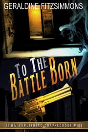 To The Battle Born ebook by Geraldine Fitzsimmons