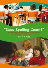 ''Does Spelling Count?'' ebook by Nancy Y. Fillip