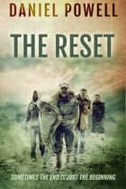 The Reset ebook by Daniel Powell