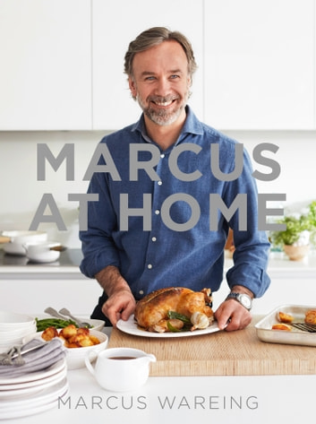 Marcus at Home ebook by Marcus Wareing