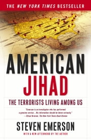 American Jihad - The Terrorists Living Among Us ebook by Steven Emerson