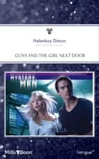 Guns And The Girl Next Door ebook by