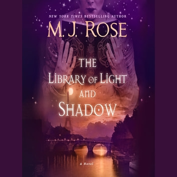 The Library of Light and Shadow audiobook by M.J. Rose