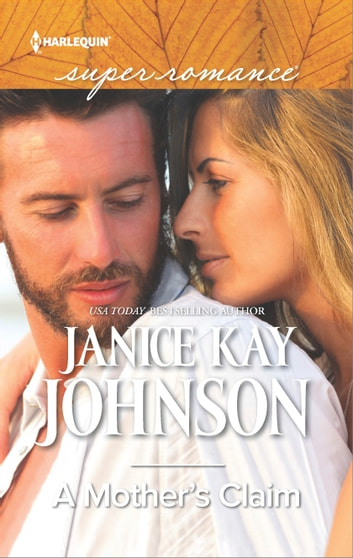 A Mother's Claim ebook by Janice Kay Johnson