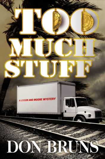 Too Much Stuff ebook by Don Bruns