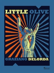 Little Olive ebook by Graziano Delorda