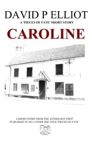 Caroline ebook by David P Elliot