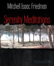 Serenity Meditations ebook by Mitchell Isaac Friedman