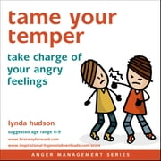 Tame your Temper - Take charge of your angry feelings audiobook by Lynda Hudson
