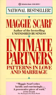 Intimate Partners - Patterns in Love and Marriage ebook by Maggie Scarf