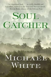 Soul Catcher ebook by Michael C. White